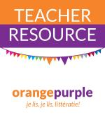 COMBINED ORANGE/PURPLE TEACHER RESOURCE